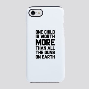 One Child Is Worth More iPhone 7 Tough Case