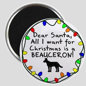 Dear Santa Beauceron Christmas Magnet