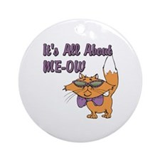 It's All About Me Cat Ornament (Round)