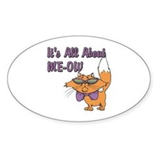 It's All About Me Cat Oval Sticker