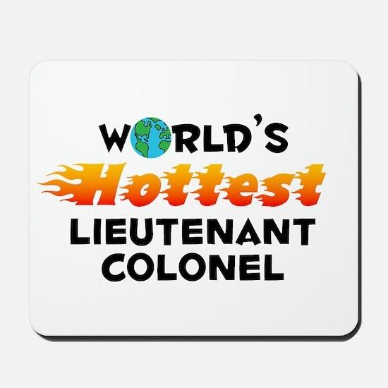 World's Hottest Lieut.. (C) Mousepad