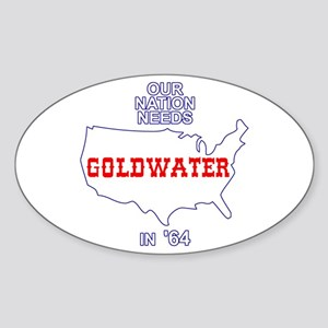 Our Nation Needs Goldwater Oval Sticker