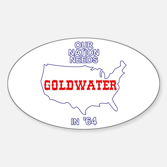 Our Nation Needs Goldwater Oval Decal