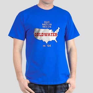 Our Nation Needs Goldwater Dark T-Shirt