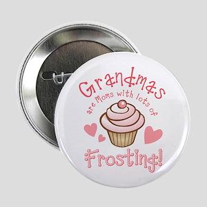 "Grandmas Frosting 2.25"" Button"