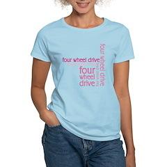 Pink Four Wheel Drive Girl Women's Light T-Shirt