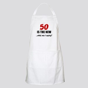 50 Is The New Light Apron