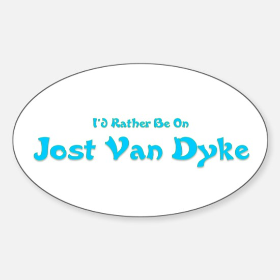 I'd Rather Be...JVD Oval Decal