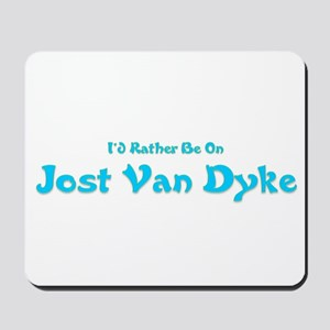 I'd Rather Be...JVD Mousepad