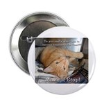 """Make it Stop 1 2.25"""" Button (100 pack)"""