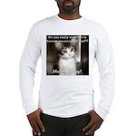 Make it Stop 2 Long Sleeve T-Shirt