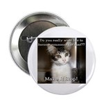 """Make it Stop 2 2.25"""" Button (100 pack)"""