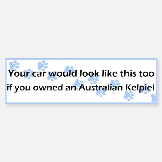 Your Car Australian Kelpie Bumper Bumper Bumper Sticker