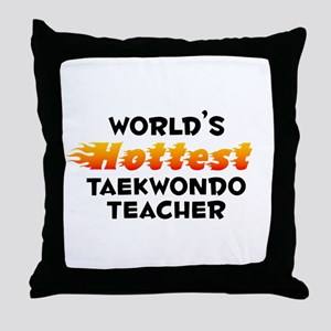 World's Hottest Taekw.. (B) Throw Pillow