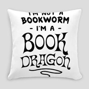 I'm Not A Bookworm I'm A Book Dragon Everyday Pill