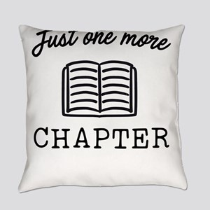 Just One More Chapter Everyday Pillow