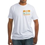 Pat McGroin Name tag Fitted T-Shirt