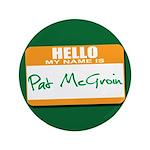 Pat McGroin Name tag 3.5