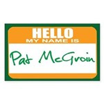 Pat McGroin Name tag Rectangle Sticker