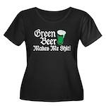 Green Beer Makes me Shit Women's Plus Size Scoop N