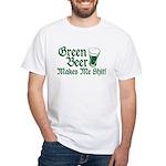 Green Beer Makes me Shit White T-Shirt