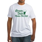 Green Beer Makes me Shit Fitted T-Shirt