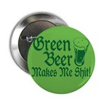 Green Beer Makes me Shit 2.25
