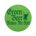 Green Beer Makes me Shit 3.5