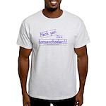 I'm a Homeschooler Ash Grey T-Shirt