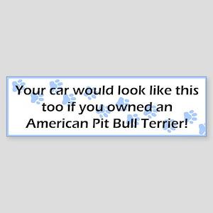 Your Car American Pit Bull Terrier Bumper Sticker