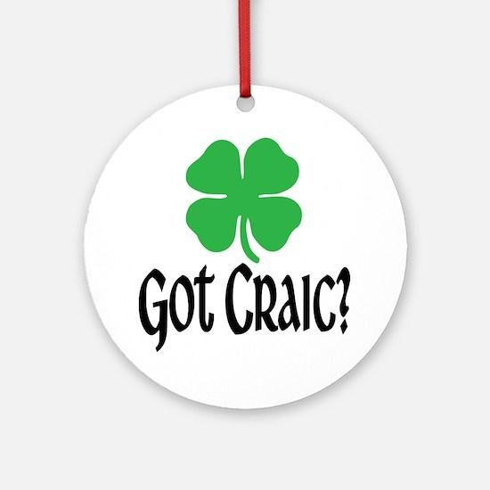 Got Craic? Ornament (Round)