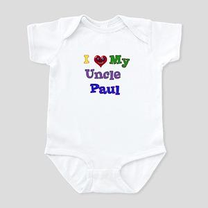 I LOVE MY UNCLE PAUL Infant Bodysuit