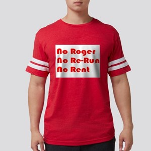 No Roger No Re-Run No Ren T-Shirt