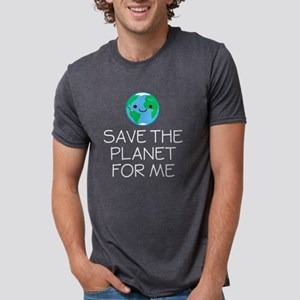 Save The Planet For Me Environmentalist - T-Shirt