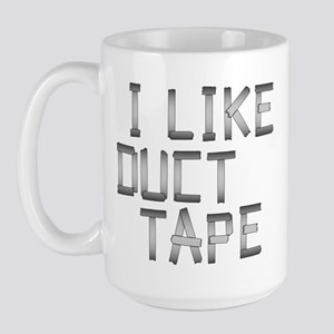 i like duck tape Large Mug