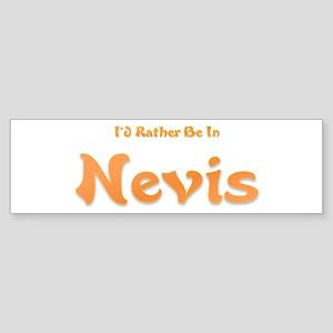 I'd Rather Be...Nevis Bumper Sticker