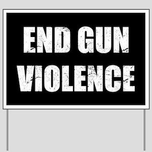 End Gun Violence Yard Sign