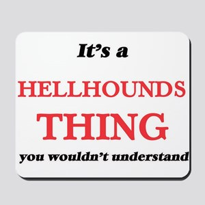 It's a Hellhounds thing, you wouldn& Mousepad