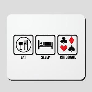 Eat, Sleep, Cribbage Mousepad