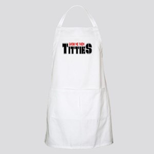 Show Me Your Titties BBQ Apron