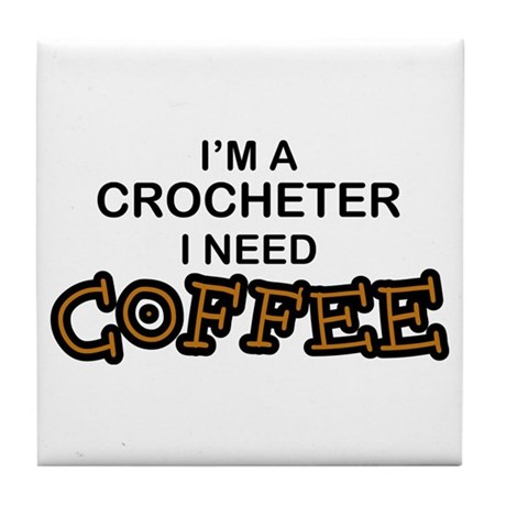 Crochet Need Coffee Tile Coaster