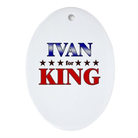 IVAN for king Oval Ornament