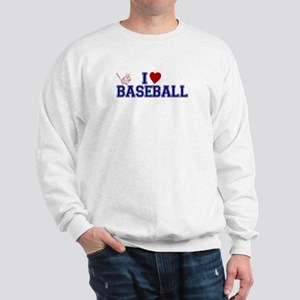 I Love Baseball Sweatshirt