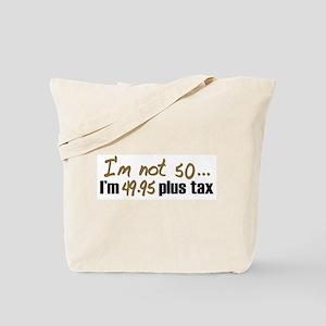 49.95 plus tax (50th B-Day) Tote Bag