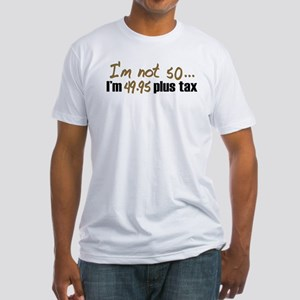 49.95 plus tax (50th B-Day) Fitted T-Shirt