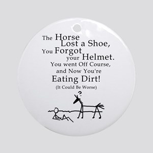 Bad Horse Day Ornament (Round)