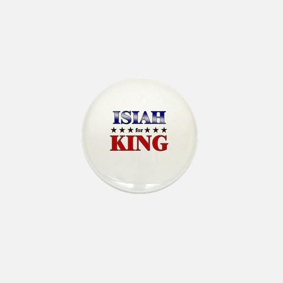 ISIAH for king Mini Button
