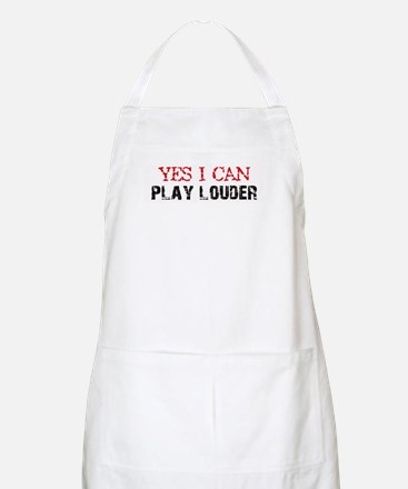 Yes, I Can Play Louder BBQ Apron