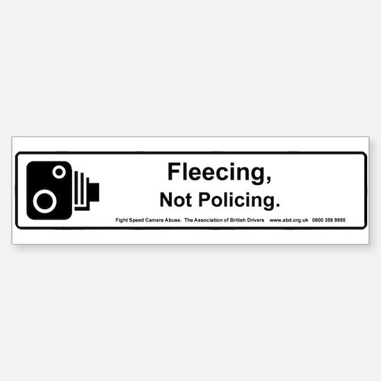 Fleecing Not Policing - Bumper Bumper Bumper Sticker