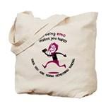 If being emo makes you happy Tote Bag